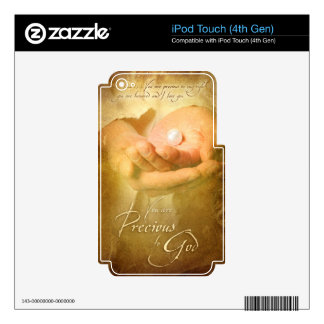 You are PRECIOUS TO GOD - Christian art Skins For iPod Touch 4G