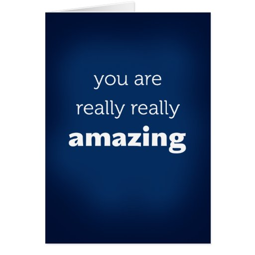 you are really amazing stationery note card