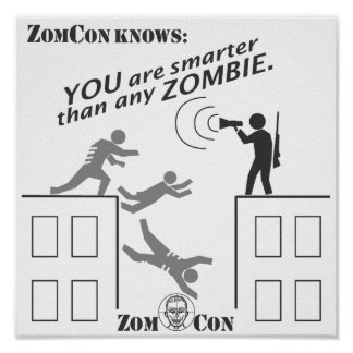 You Are Smarter Than Any Zombie! Poster