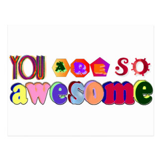 You Are So Awesome Postcard