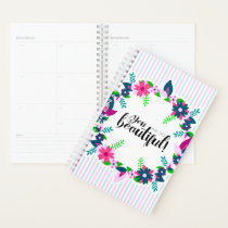 You are so Beautiful! Planner