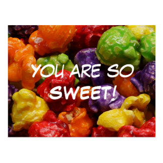 You Are So Sweet Candied Popcorn Postcard