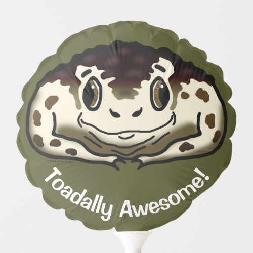 You Are So Totally Awesome Cute Toad Olive Green Balloon
