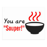 You are souper / super teacher appreciation gift postcard