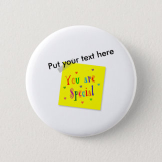 You Are Special Pinback Button