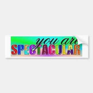 You Are Spectacular Car Bumper Sticker