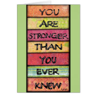 You Are Stronger - Motivational Inspirational Art Card
