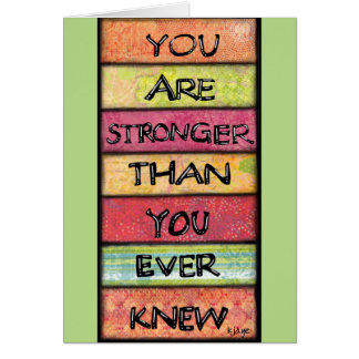 You Are Stronger - Motivational Inspirational Art Card