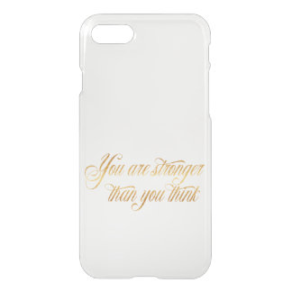 You Are Stronger Quote Gold Faux Foil Quotes iPhone 8/7 Case
