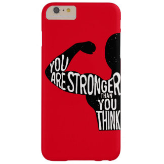 You Are Stronger Than You Think Barely There iPhone 6 Plus Case
