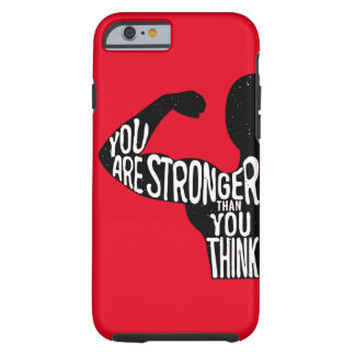 You Are Stronger Than You Think Barely There Tough iPhone 6 Case