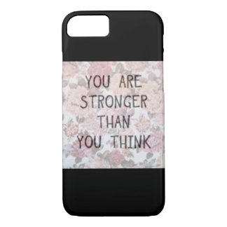 You are stronger than you think iPhone 8/7 case