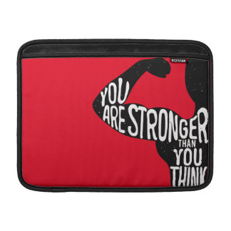 You Are Stronger Than You Think MacBook Air Sleeve