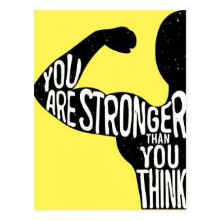 You Are Stronger Than You Think Postcard