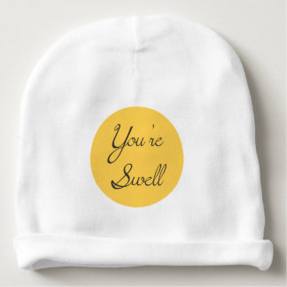 You Are Swell Baby Beanie