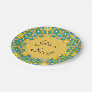 You Are Swell Gold and Turquoise Kaleidoscope Paper Plate