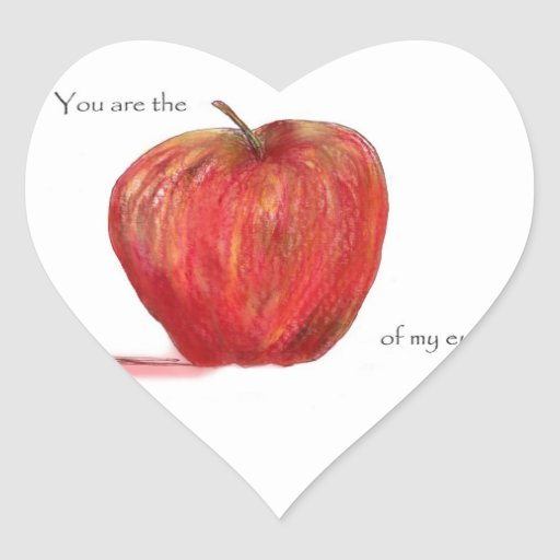 You are the Apple of my Eye Heart Sticker | Zazzle
