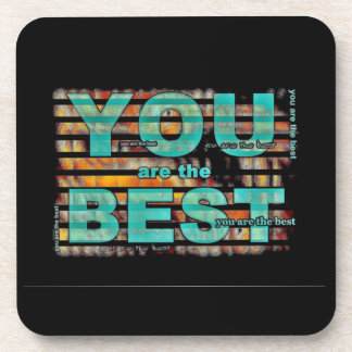 You Are The Best Dad Beverage Coaster
