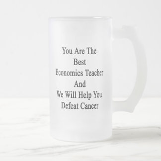 You Are The Best Economics Teacher And We Will Hel Mugs
