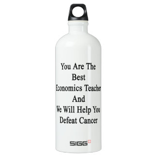 You Are The Best Economics Teacher And We Will Hel SIGG Traveler 1.0L Water Bottle