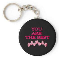 You Are The Best Keychain