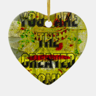 You are the created promise ceramic ornament