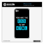 You are the CSS to my HTML iPhone 4 Decals