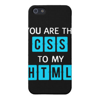 You are the CSS to my HTML iPhone 5 Case