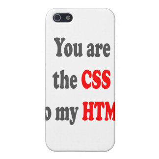 You are the CSS to my HTML iPhone 5 Cases