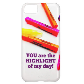 YOU are the HIGHLIGHT of my Day Encouragement Gift iPhone 5C Cases