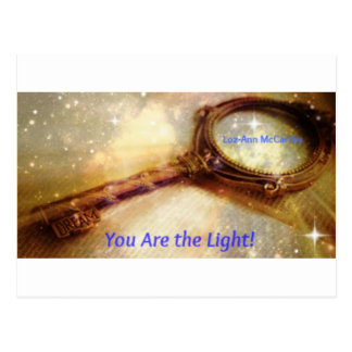 You Are the Light Key Postcard
