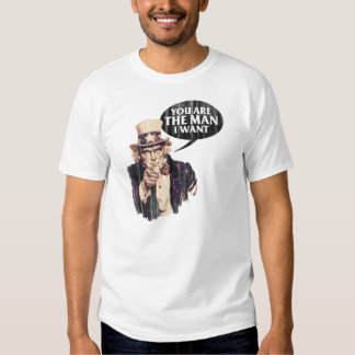 You Are The Man I Want T-Shirt