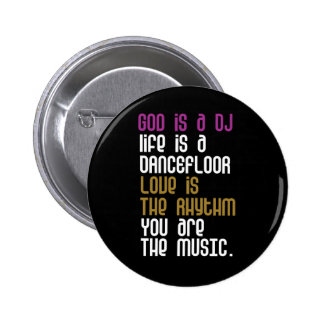 You are the Music. 2 Inch Round Button