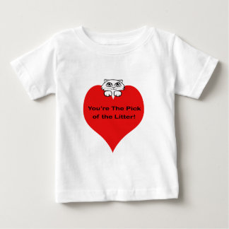You are the Pick of the Litter Tee Shirt