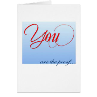 You are the proof card