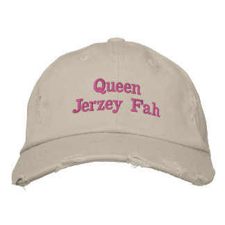 You are the queen of New Jersey - Queen Jerzey Fah Embroidered Baseball Hat