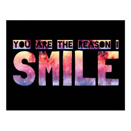 You Are The Reason I Smile Postcard
