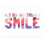 You Are The Reason I Smile Postcards