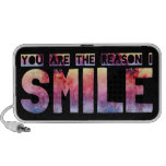 You Are The Reason I Smile Speaker System