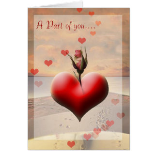 You are the Rose, I carry Within Greeting Cards