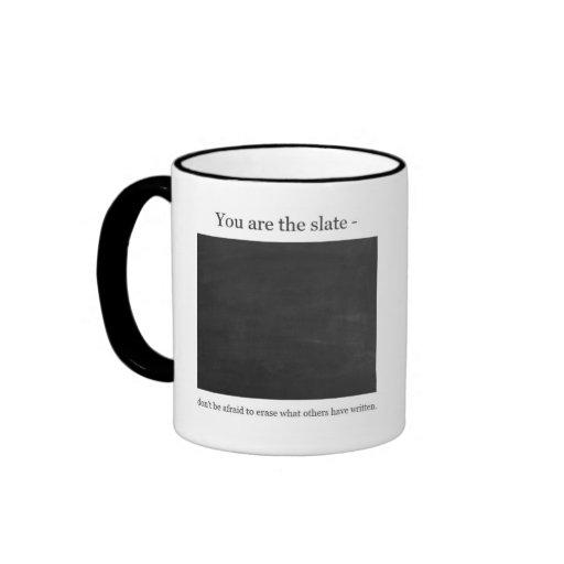 You are the Slate Ringer Coffee Mug