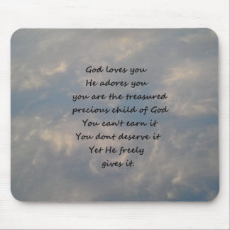 You Are the Treasured Child of God Mouse Pad