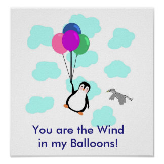 """You are the wind in my balloons"" POSTER"