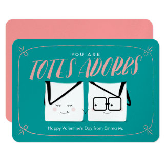 You Are TOTES Adorbs Classroom Valentine Card