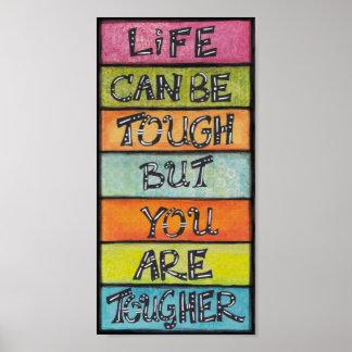 You Are Tougher - Fun, Inspirational Art Poster