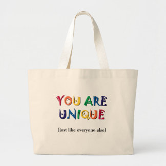 You are Unique Large Tote Bag