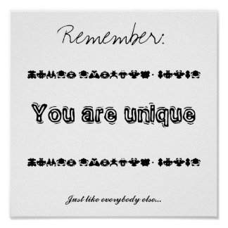 You are unique poster