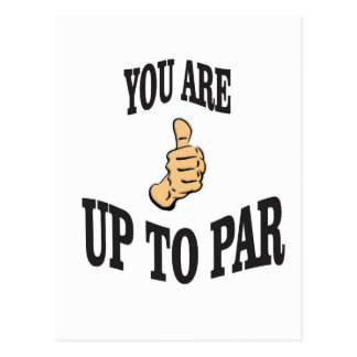 you are up to par postcard