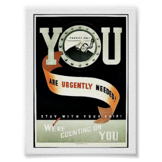 You Are Urgently Needed Poster