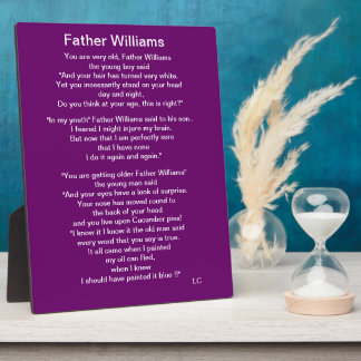 You Are Very Old Father William Plaque